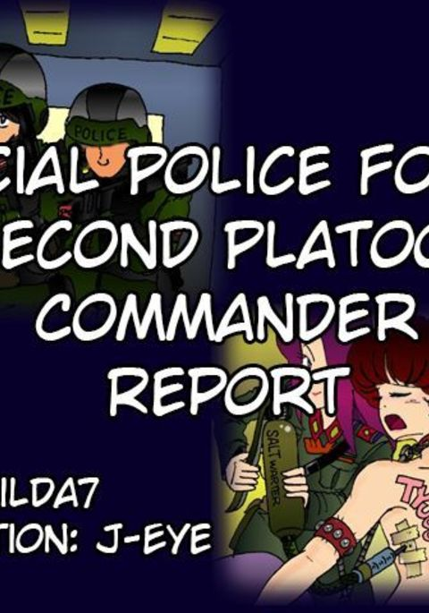 Special Police Force: Second Platoon Commander Report