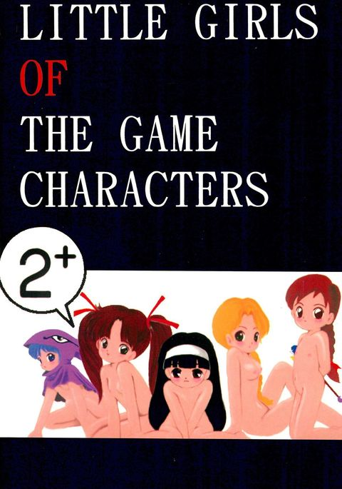 LITTLE GIRLS OF THE GAME CHARACTERS 2+