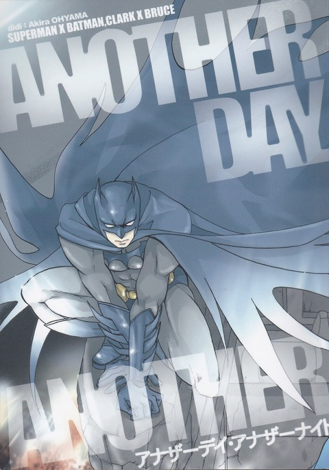 Another Day Another Night – Batman & Superman